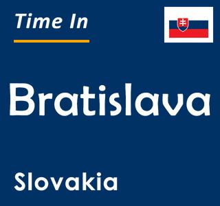 Current time in Bratislava, Slovakia