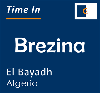 Current time in Brezina, El Bayadh, Algeria