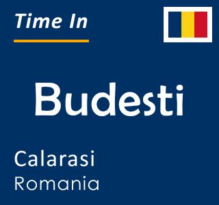 Current time in Budesti, Calarasi, Romania