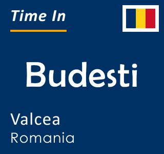 Current time in Budesti, Valcea, Romania