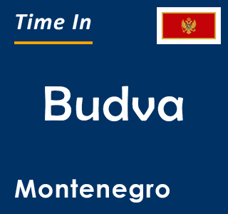 Current time in Budva, Montenegro