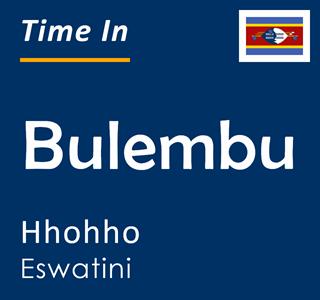 Current time in Bulembu, Hhohho, Eswatini