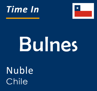 Current time in Bulnes, Nuble, Chile