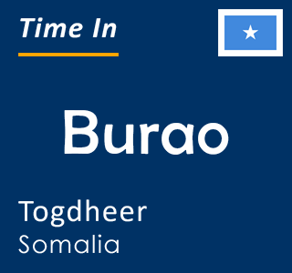 Current time in Burao, Togdheer, Somalia