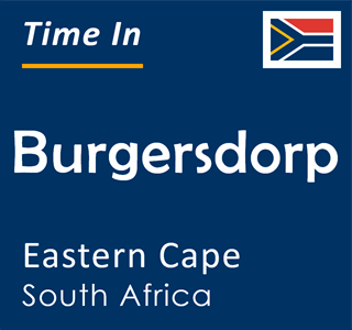 Current time in Burgersdorp, Eastern Cape, South Africa