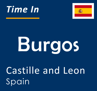 Current time in Burgos, Castille and Leon, Spain