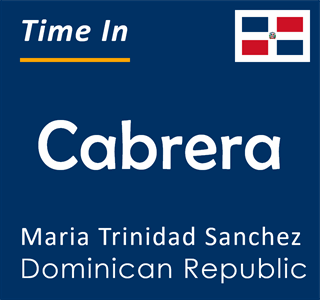 Current time in Cabrera, Maria Trinidad Sanchez, Dominican Republic