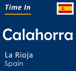 Current time in Calahorra, La Rioja, Spain