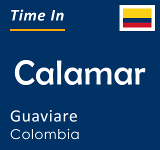 Current time in Calamar, Guaviare, Colombia