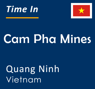 Current time in Cam Pha Mines, Quang Ninh, Vietnam