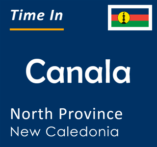 Current time in Canala, North Province, New Caledonia