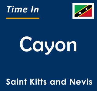 Current time in Cayon, Saint Kitts and Nevis