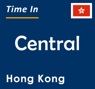 Current time in Central, Hong Kong
