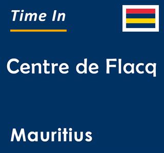Current time in Centre de Flacq, Mauritius