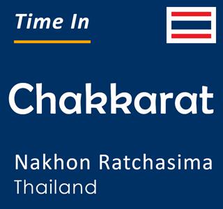 Current time in Chakkarat, Nakhon Ratchasima, Thailand