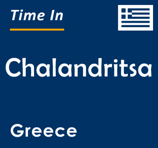 Current time in Chalandritsa, Greece