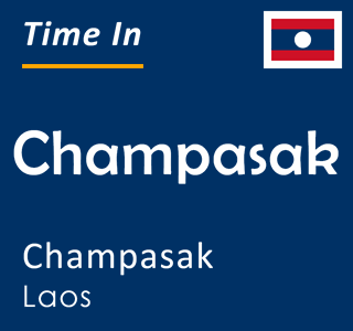 Current time in Champasak, Champasak, Laos