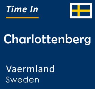 Current time in Charlottenberg, Vaermland, Sweden
