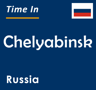 Current time in Chelyabinsk, Russia