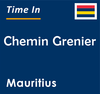 Current time in Chemin Grenier, Mauritius