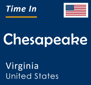 Current time in Chesapeake, Virginia, United States