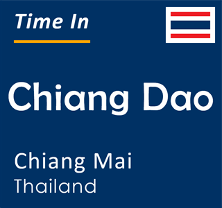 Current time in Chiang Dao, Chiang Mai, Thailand