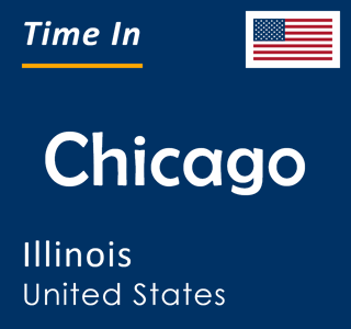 Current time in Chicago, Illinois, United States