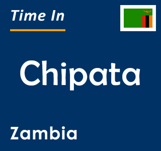 Current time in Chipata, Zambia