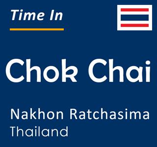 Current time in Chok Chai, Nakhon Ratchasima, Thailand