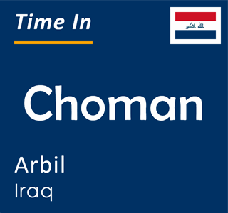 Current time in Choman, Arbil, Iraq
