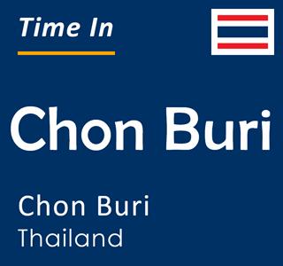 Current time in Chon Buri, Chon Buri, Thailand