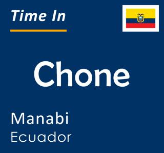 Current time in Chone, Manabi, Ecuador