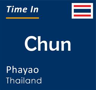 Current time in Chun, Phayao, Thailand