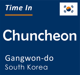 Current time in Chuncheon, Gangwon-do, South Korea