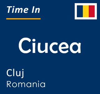 Current time in Ciucea, Cluj, Romania