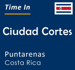 Current time in Ciudad Cortes, Puntarenas, Costa Rica