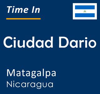 Current time in Ciudad Dario, Matagalpa, Nicaragua
