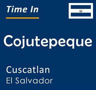 Current time in Cojutepeque, Cuscatlan, El Salvador