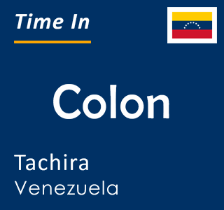 Current time in Colon, Tachira, Venezuela