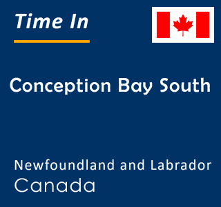 Current time in Conception Bay South, Newfoundland and Labrador, Canada