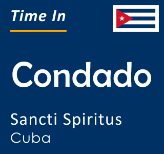 Current time in Condado, Sancti Spiritus, Cuba