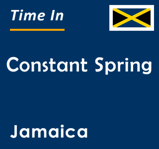 Current time in Constant Spring, Jamaica