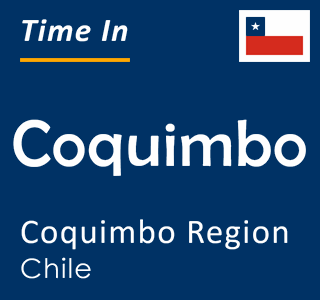 Current time in Coquimbo, Coquimbo Region, Chile