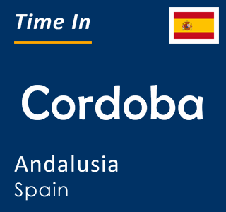 Current time in Cordoba, Andalusia, Spain