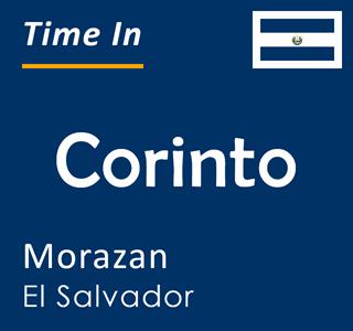 Current time in Corinto, Morazan, El Salvador