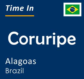 Current time in Coruripe, Alagoas, Brazil