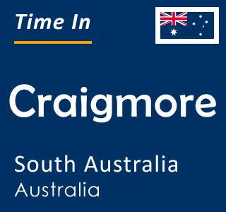 Current time in Craigmore, South Australia, Australia