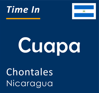 Current time in Cuapa, Chontales, Nicaragua