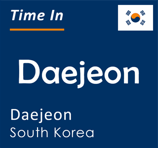 Current time in Daejeon, Daejeon, South Korea