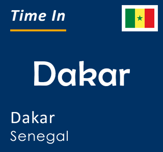 Current time in Dakar, Dakar, Senegal